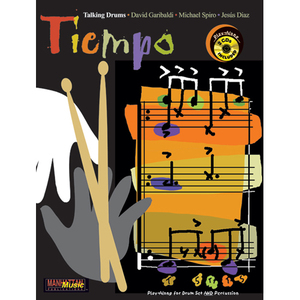Tiempo by David Garibaldi, Michael Spiro, Jesus DiazPlay-Along for Drum set and Percussion